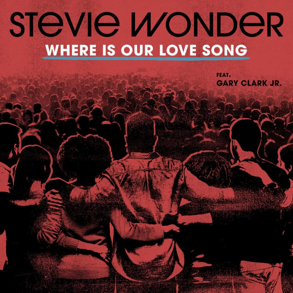 Where is our love song - Stevie WONDER