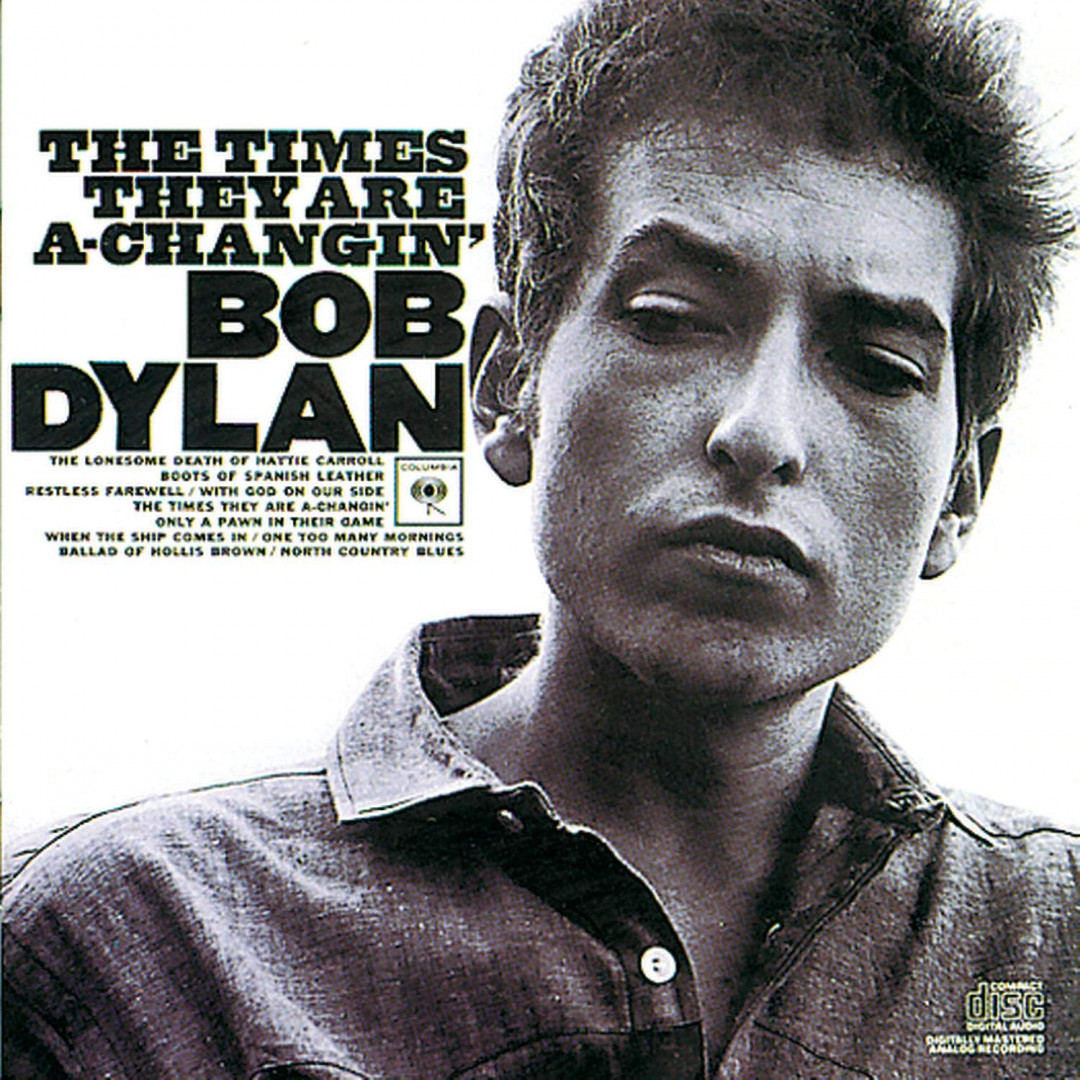 The time they are a-changing - BOB DYLAN