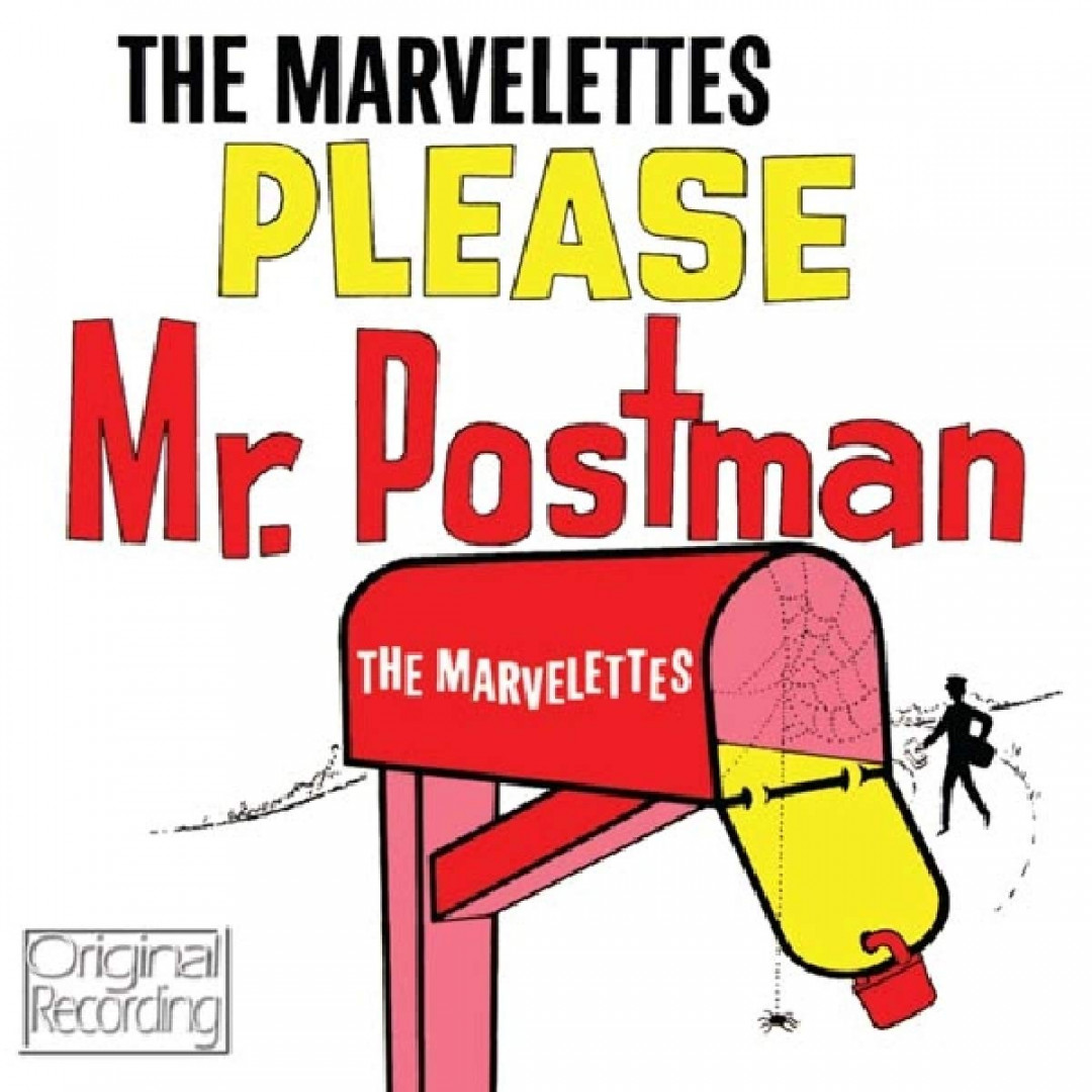 Please mr. Postman - THE MARVELETTES