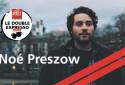 Noé Preszow dans le Double Expresso RTL2