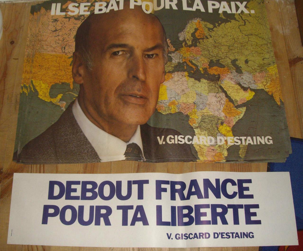 Il se bat pour la France, l'affiche de Valéry Giscard d'Estaing, 1974