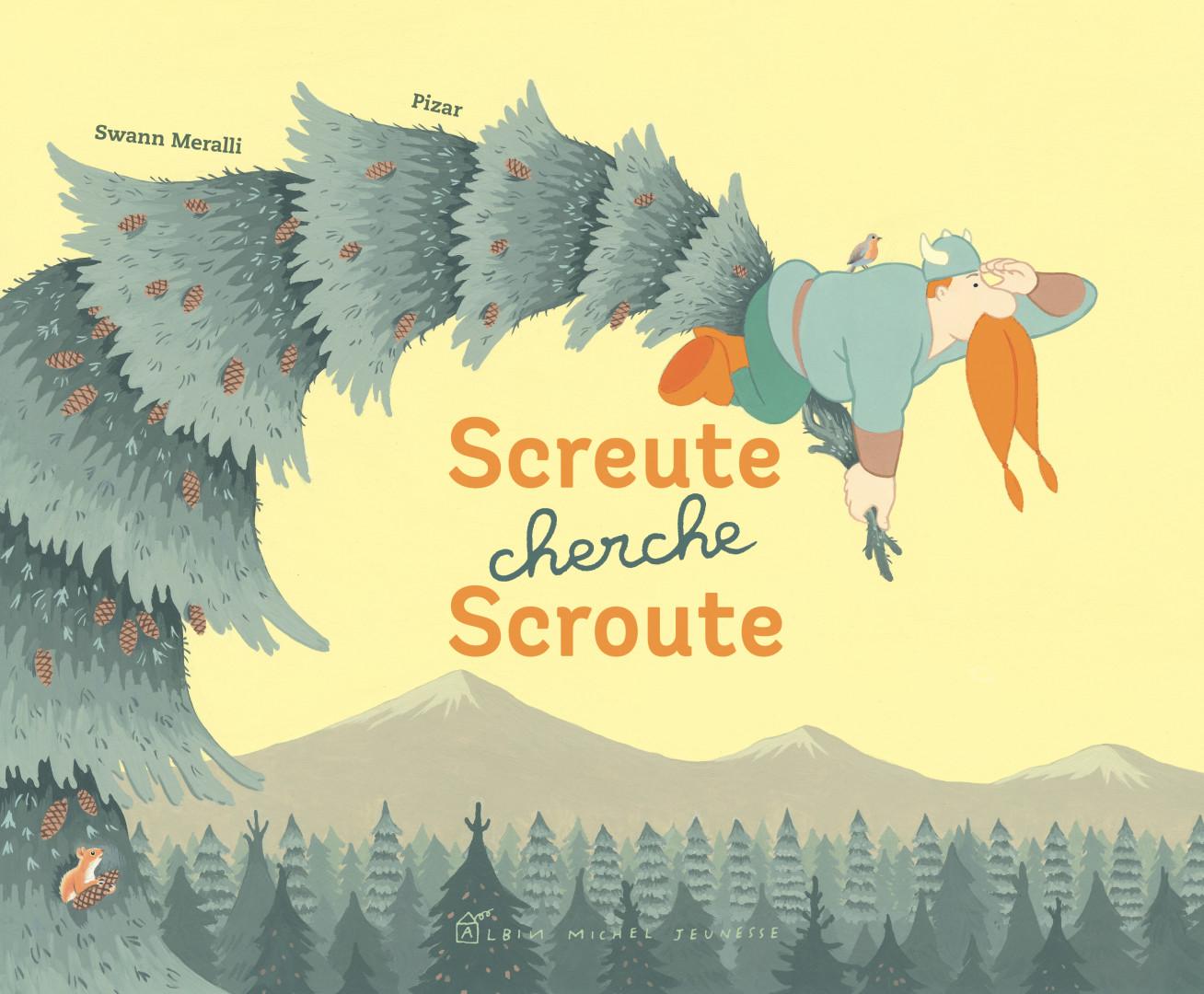 """""""Screute cherche Scroute"""" de Swann Meralli et Pizar"""