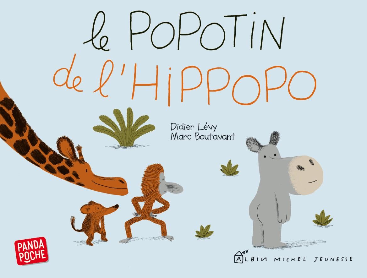 """""""Le Popotin de l'hippopo"""" de Didier Lévy, Marc Boutavant"""