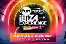 Fun Radio Ibiza Experience reporté au 21 octobre 2021