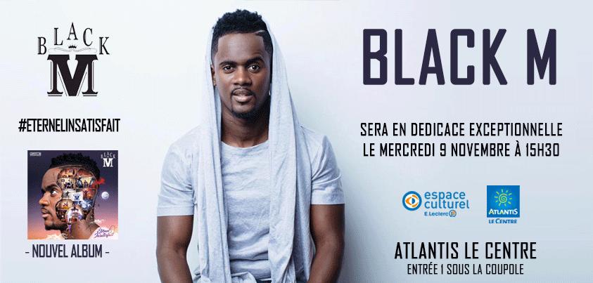 Informations Black M à Atlantis