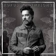 "Rufus Wainwright ""Unfollow The Rules"""