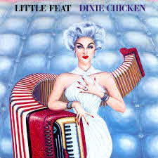 Dixie chicken (Live) - LITTLE FEAT
