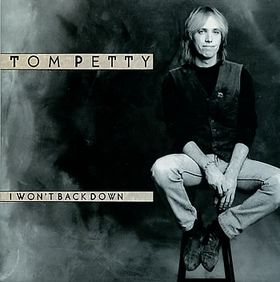 I won't back down - Tom PETTY