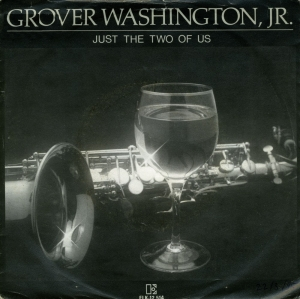 Just the two of us - GROVER WASHINGTON JR. & BILL WITHERS
