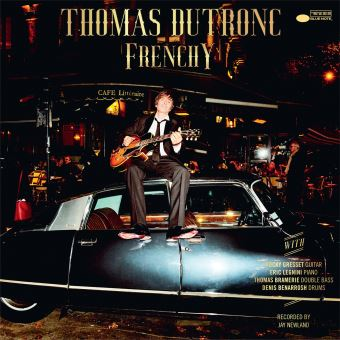 "Thomas Dutronc ""Frenchy"""