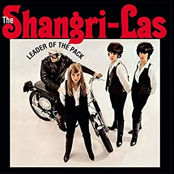 Leader of the pack - SHANGRI LAS