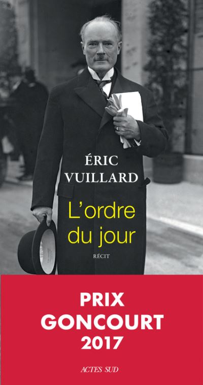 """""""L'ordre du jour"""" d'Eric Vuillard a reçu le prix Goncourt, un grand classique sous le sapin. Cette année un récit court sur les avancées rapides des nazis et les réactions des politiques et industriels de l'époque (16€)"""