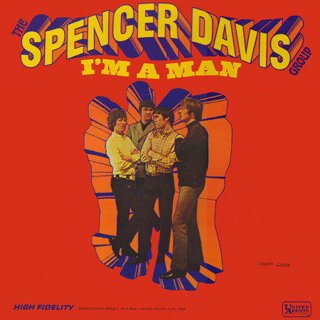 I'm a man - The SPENCER DAVIS GROUP