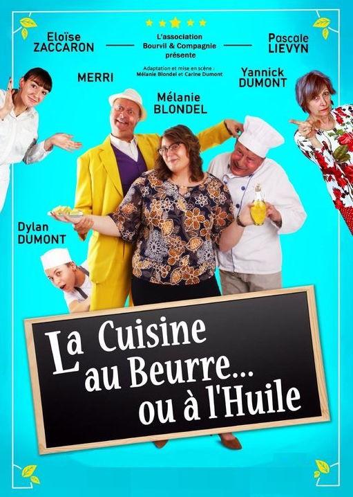 """Affiche de la pièce """"La cuisine au beurre ou à l'huile""""."""
