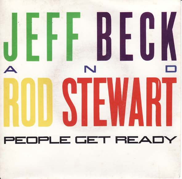 People get ready - JEFF BECK & ROD STEWART