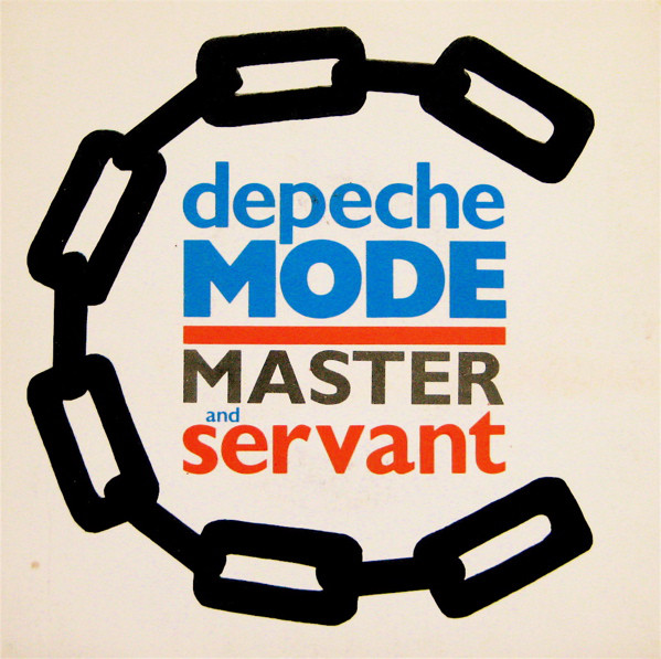 Master and servant- DEPECHE MODE
