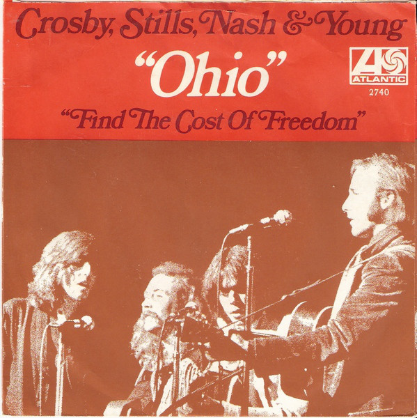 Ohio - CROSBY STILLS NASH & YOUNG