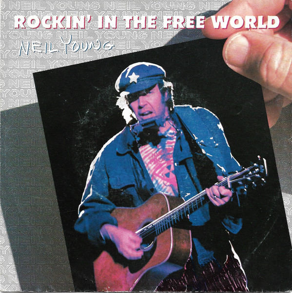 Rocking in the free world - NEIL YOUNG