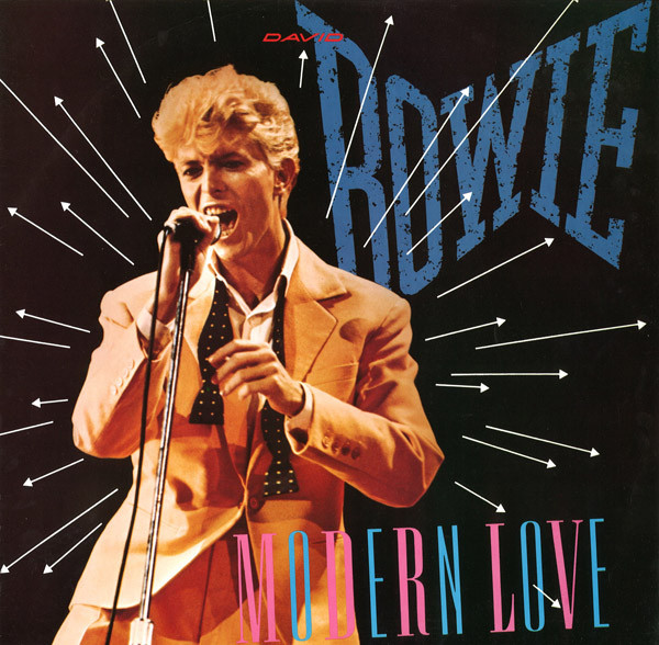 Modern love - DAVID BOWIE