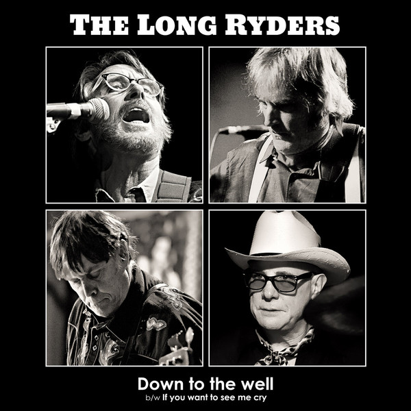Down to the well - The LONG RYDERS