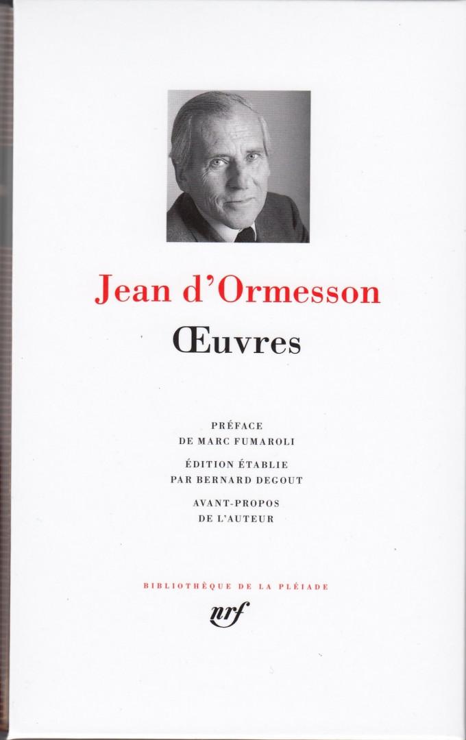 Quelques œuvres majeures de Jean d'Ormesson compilées par les prestigieuses éditions La Pléiade (62€)