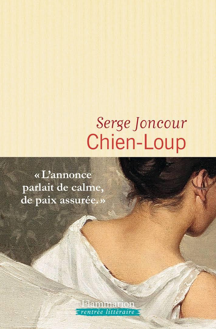 """""""Chien-Loup"""" de Serge Joncour"""