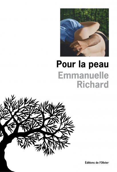 """""""Pour la peau"""" d'Emmanuelle Richard"""