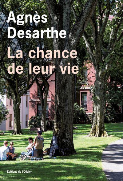 """""""La chance de leur vie"""" de Agnès Desarthe"""