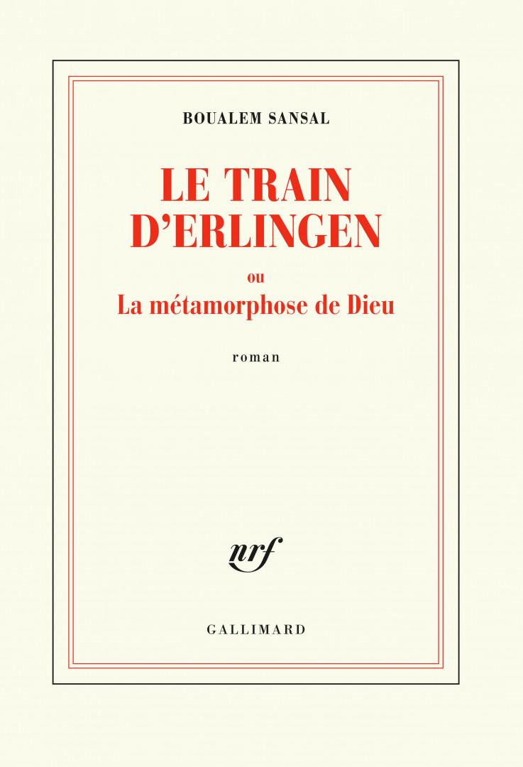 """""""Le train d'Erlingen"""" de Boualem Sansal"""