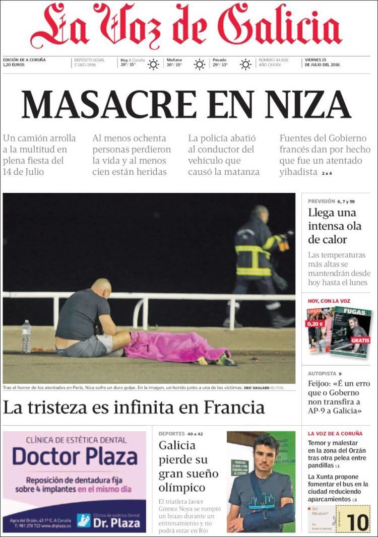 """""""Massacre à Nice, la tristesse est infinie en France"""", titre """"La Voz de Galicia"""""""