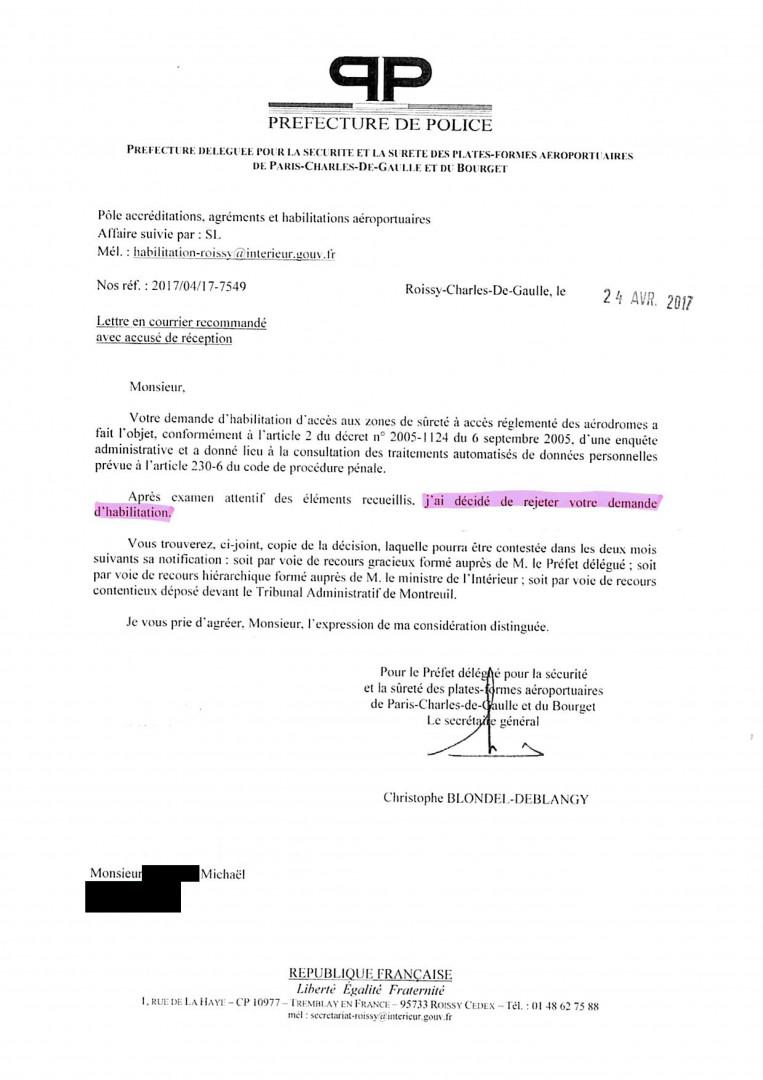 Le courrier de la préfecture de Police refusant à Michael l'accès aux zones sécurisées de Roissy.