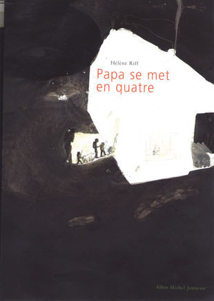 """""""Papa se met en quatre"""", d'Hélène Riff"""