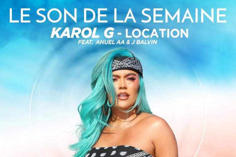 Le son de la semaine Karol G