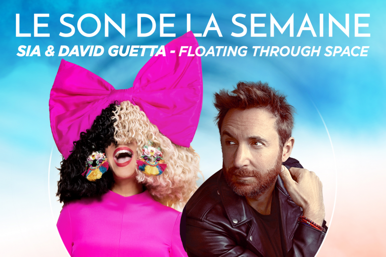 Le son de la semaine Sia et David Guetta
