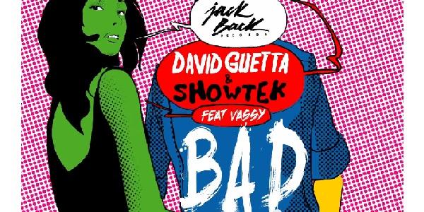 David Guetta & Showtek - Bad