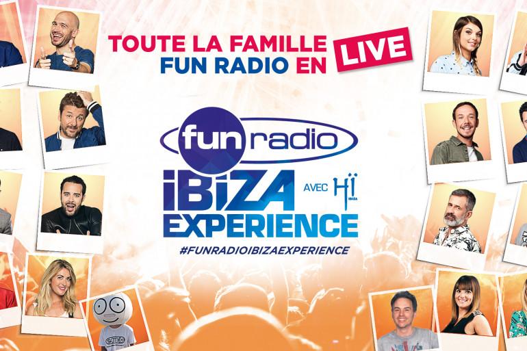 Toute la famille Fun Radio en live pour Fun Radio Ibiza Experience