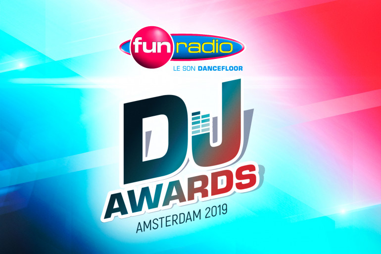 Fun Radio DJ AWARDS 2019