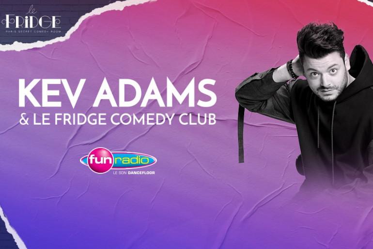 Kev Adams et le Fridge Comedy Club