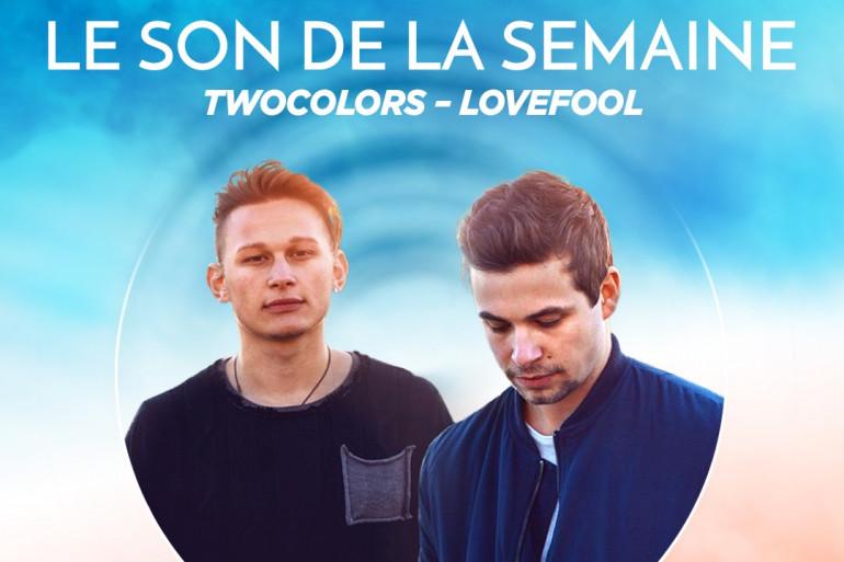 Le son de la semaine : Twocolors - Lovefool