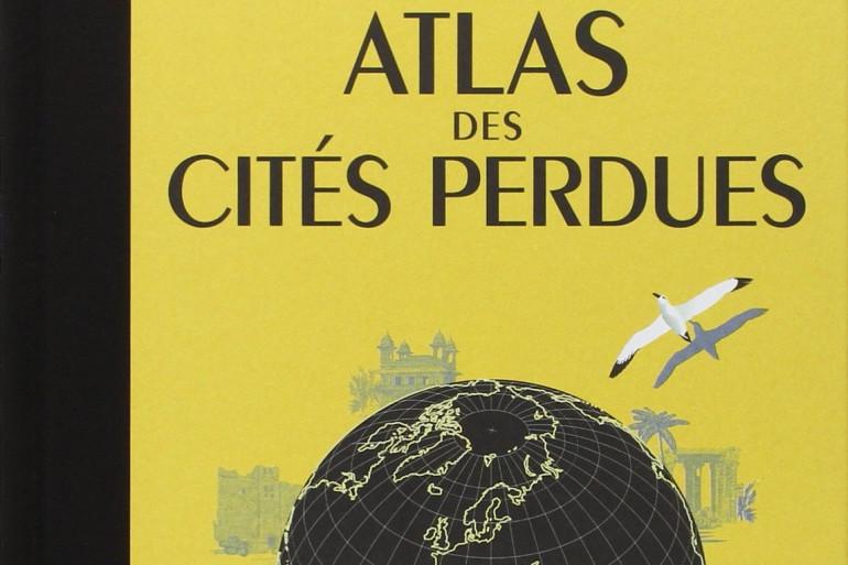 """Aude de Tocqueville publie """"L'Atlas des Cités perdues"""" aux éditions Arthaud"""