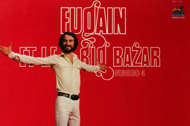 """La pochette du disque """"Michel Fugain & Le Big Bazar"""""""