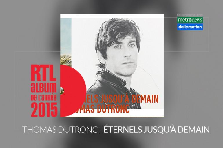 """Thomas Dutronc est en lice pour l'Album RTL de l'année 2015 avec l'album """"Éternels jusqu'à demain"""""""