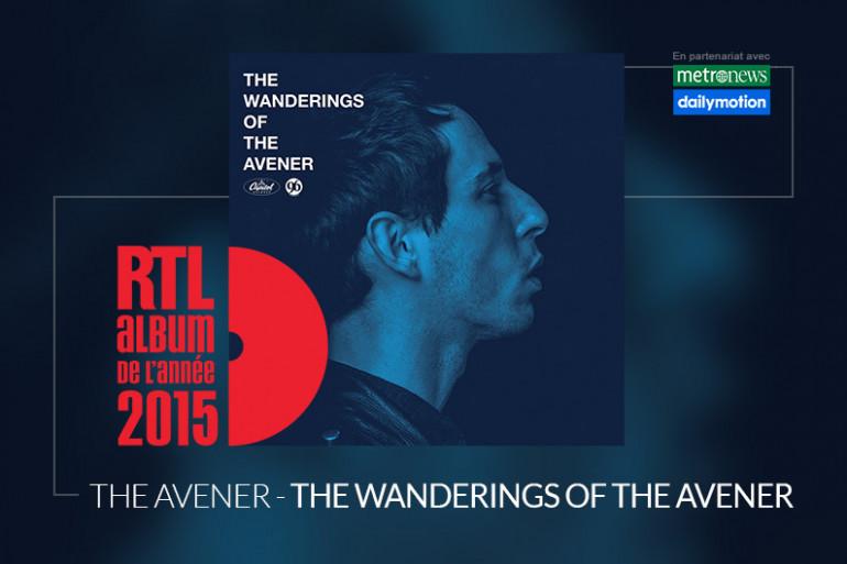 """The Avener est en lice pour l'Album RTL de l'année 2015 avec l'album """"The Wanderings Of The Avener"""""""