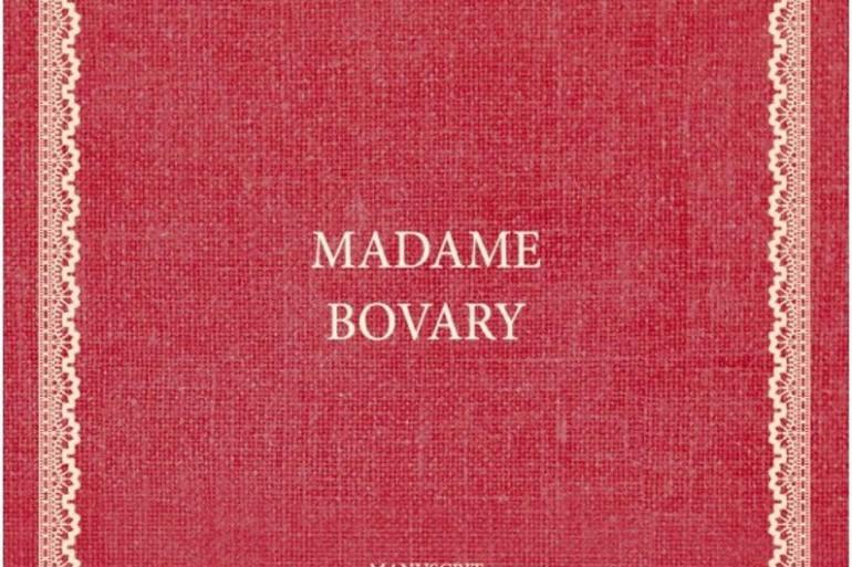"""Le manuscrit original de """"Madame Bovary"""" sera disponible aux éditions Saint-Pères"""