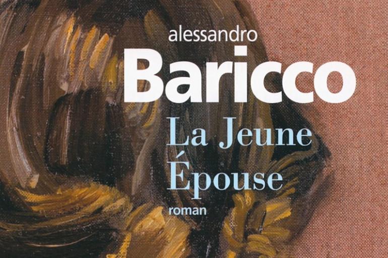 """""""La jeune épouse"""" d'Alessandro Baricco"""