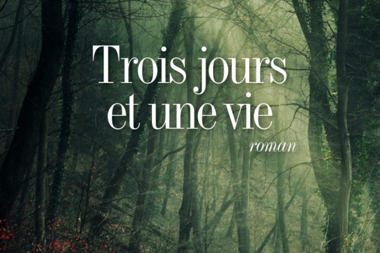 """""""Trois jours et une vie"""" de Pierre Lemaitre"""