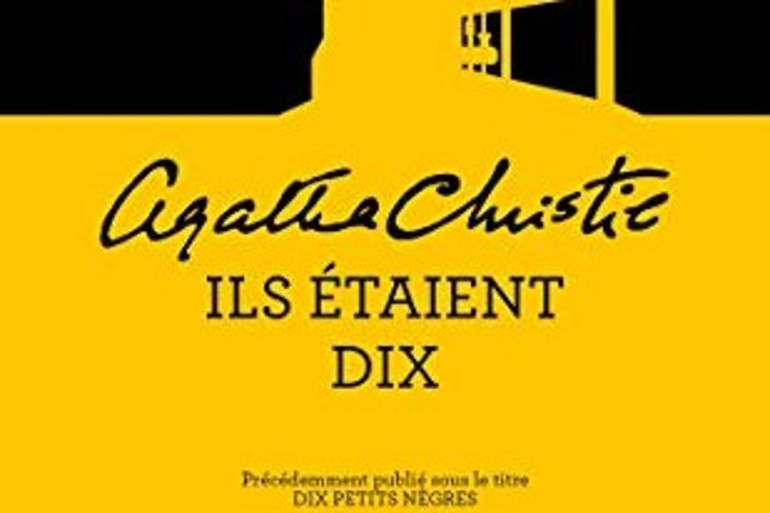 """""""Ils étaient 10"""", le nouveau nom du livre d'Agatha Christie"""