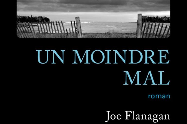 """Joe Flanagan publie son premier roman, le polar """"Un moindre mal"""""""