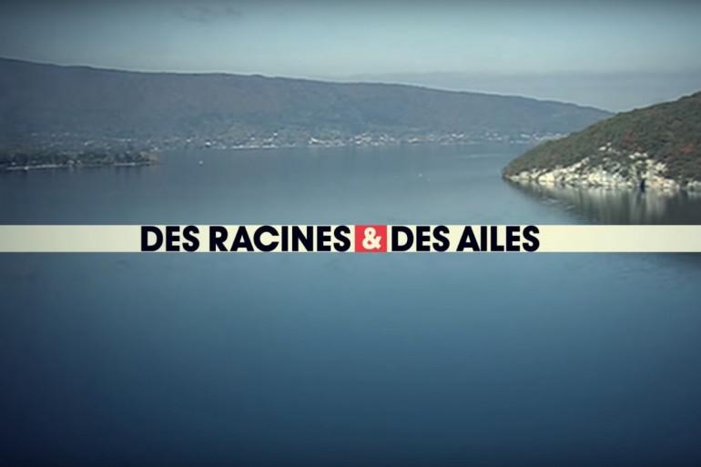 """""""Des Racines et des Ailes"""""""
