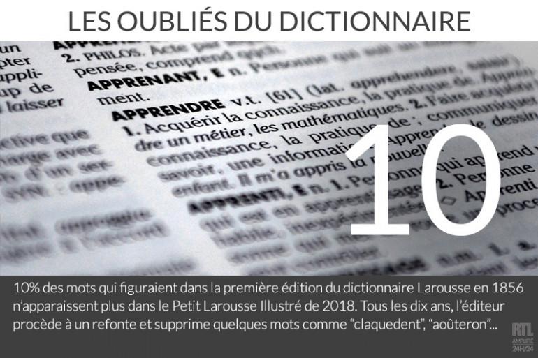 Tous les 10 ans environ, l'éditeur supprime quelques mots du dictionnaire.